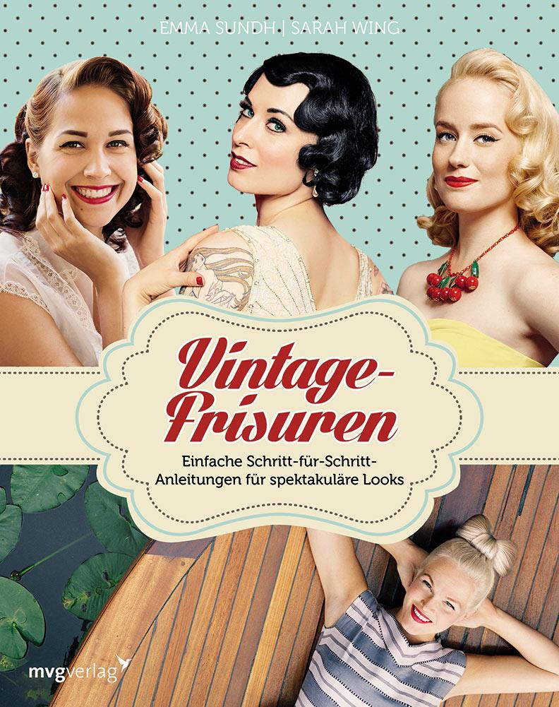 """Das Buch """"Vintage-Frisuren - Einfache Schritt-für-Schritt-Anleitungen für spektakuläre Looks"""""""