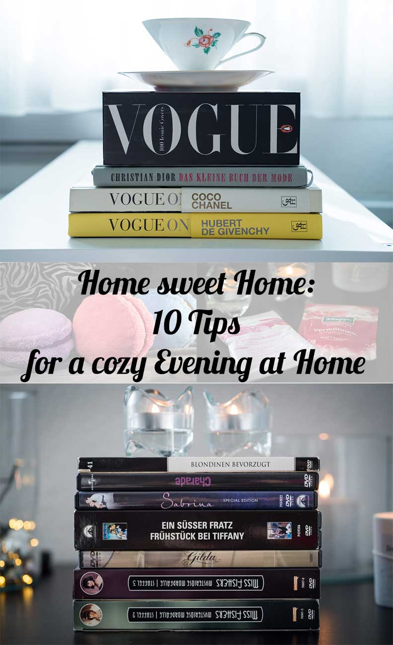 Home Sweet Home: 10 Tips from lifestyle blogger RetroCat for a cozy Evening at Home