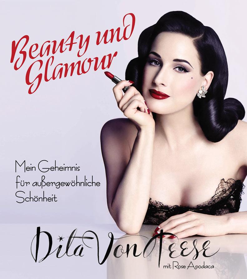 """Dita von Teese """"Beauty und Glamour: Mein Geheimnis für außergewöhnliche Schönheit"""""""