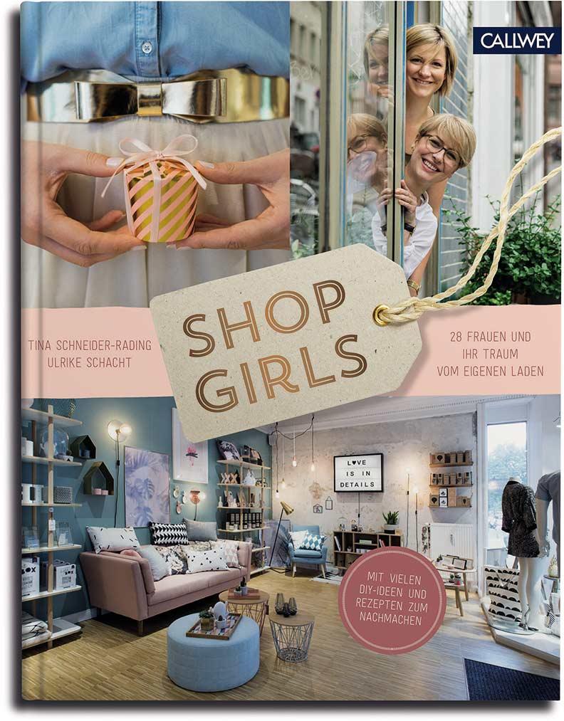 Das Buch Shop Girls, erschienen im Callwey Verlag