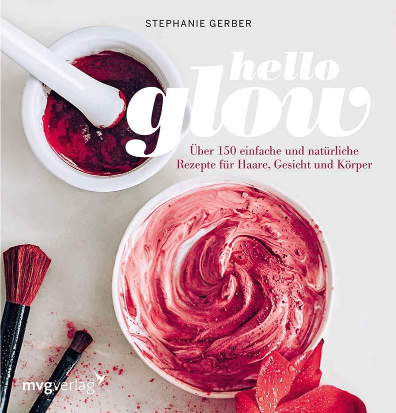 """Eine ausführliche Rezension zum Buch """"Hello Glow"""" von Stephanie Gerber"""