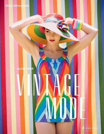 """Buchrezension zu """"Alles über Vintage Mode"""" von Nicky Albrechtsen"""