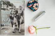 """Buchtipp für 20er-Jahre-Fans: """"Frauen der 1920er Jahre - Glamour, Stil und Avantgarde"""""""