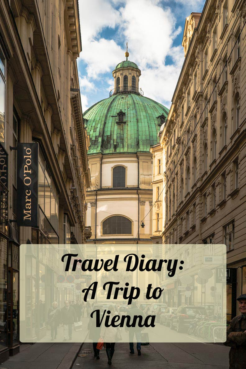Vienna: The beautiful Capital of Austria - my Travel Diary