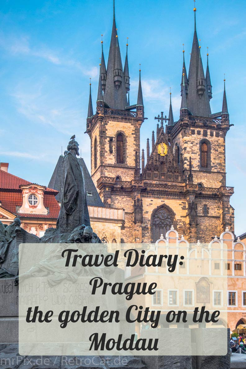 Prague: A Trip to the Golden City on the Moldau - my Travel Diary