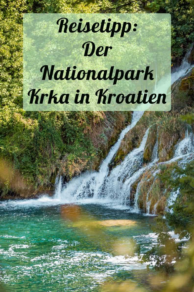Reisetipp für den Urlaub in Kroatien: Der atemberaubende Nationalpark Krka