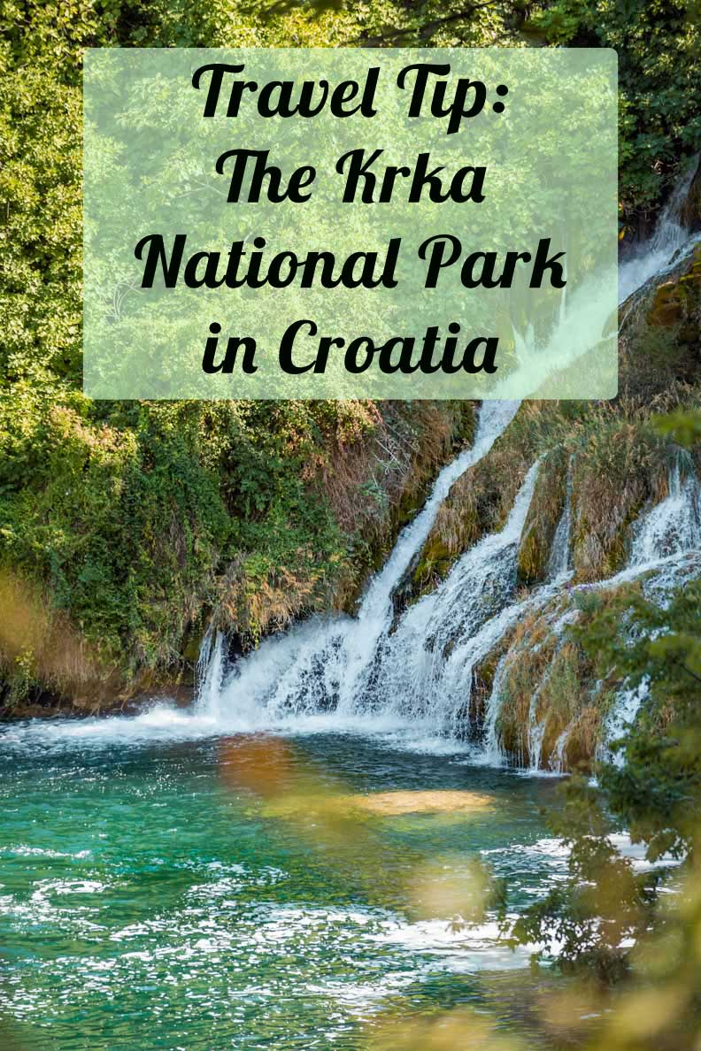 Travel Tip: The breathtaking National Park Krka in Croatia