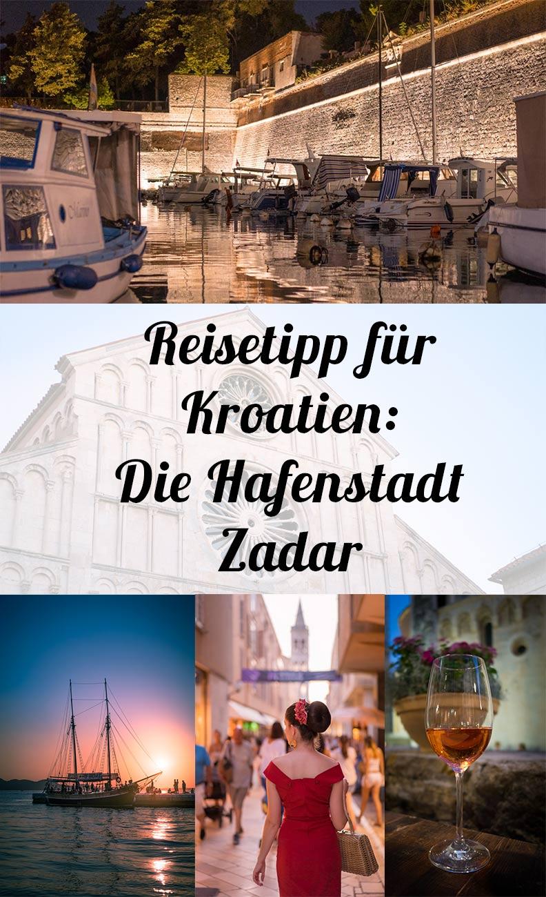 Reisetipp für Kroatien von Reise-Bloggerin RetroCat: Die Hafenstadt Zadar in Norddalmatien