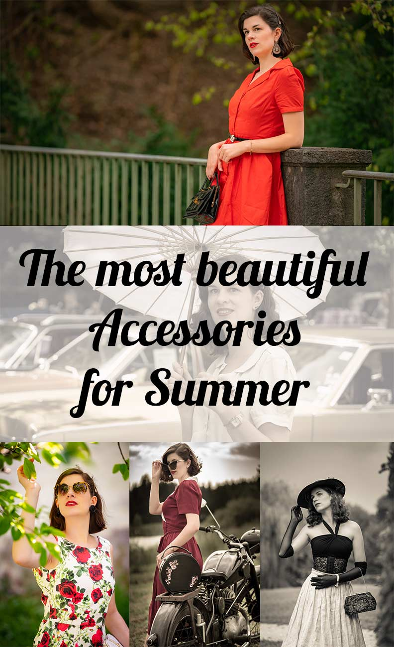 Tips from vintage fashion blogger RetroCat: Fancy and stylish: The most beautiful Accessories for Summer
