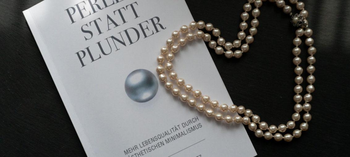 """Praktische Hilfe für den Frühjahrsputz: Das Buch """"Perlen statt Plunder"""" von Andrea Bruchwitz"""