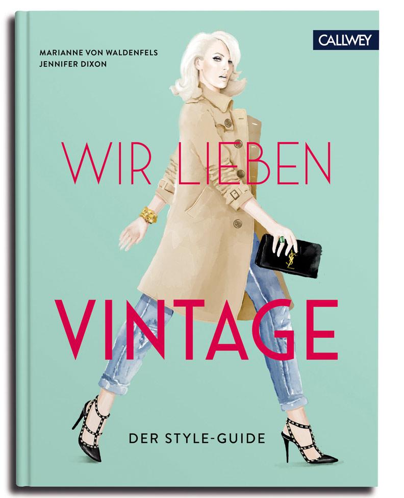 Buchtipp: Wir lieben Vintage (Callwey Verlag) von Marianne von Waldenfels und Jennifer Dixon