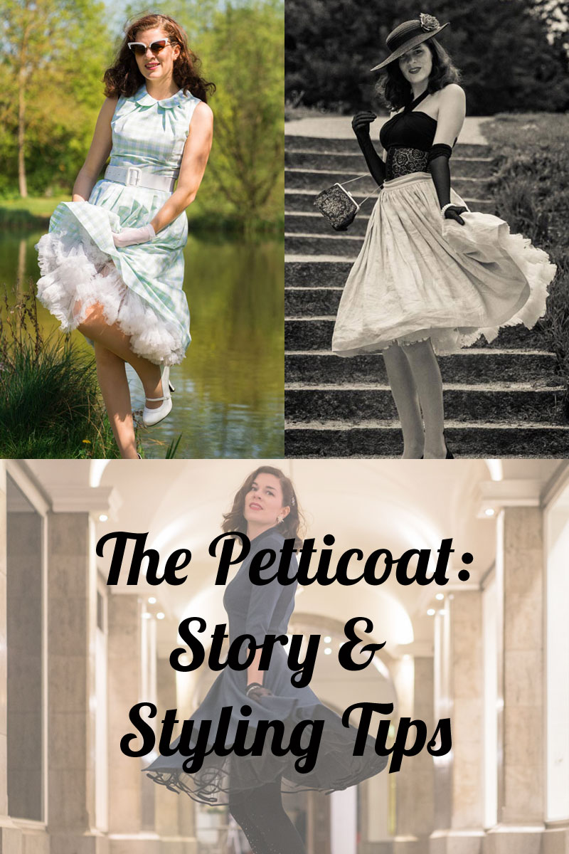 Petticoat: The Stories and Anecdotes behind the classy Underskirt from the 50s