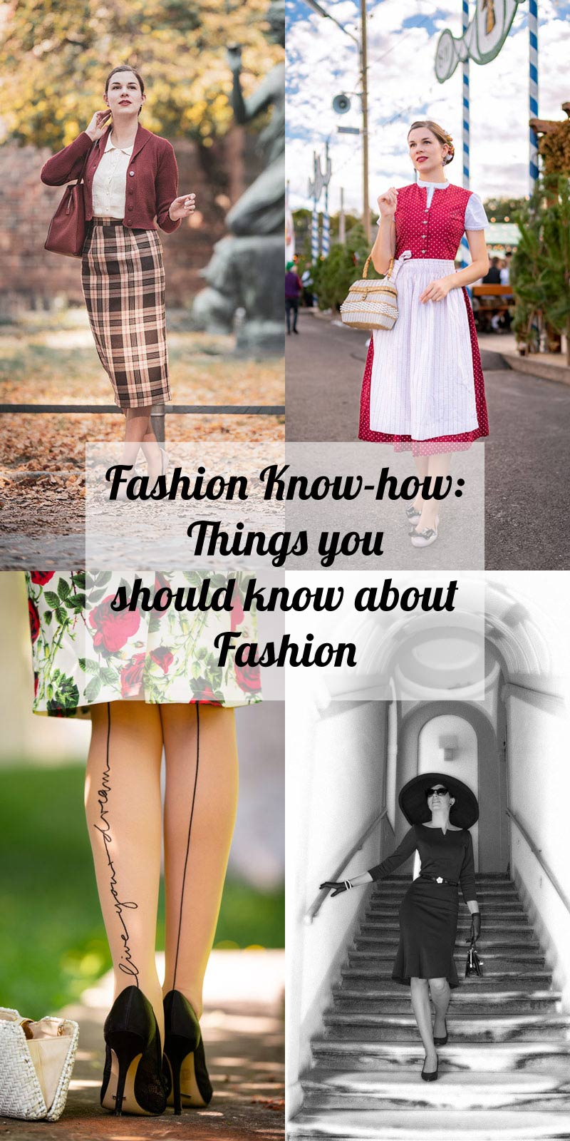 Fashion Know-how: Things you should know about fashion