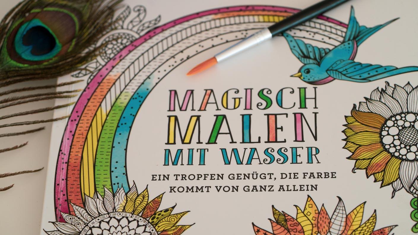 Magisch Malen mit Wasser: Ein zauberhaftes Malbuch